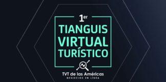 Se alista el 1er Tianguis Virtual Turístico de las Américas