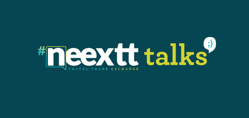 Neextt Talks: Inspiración para la industria turística