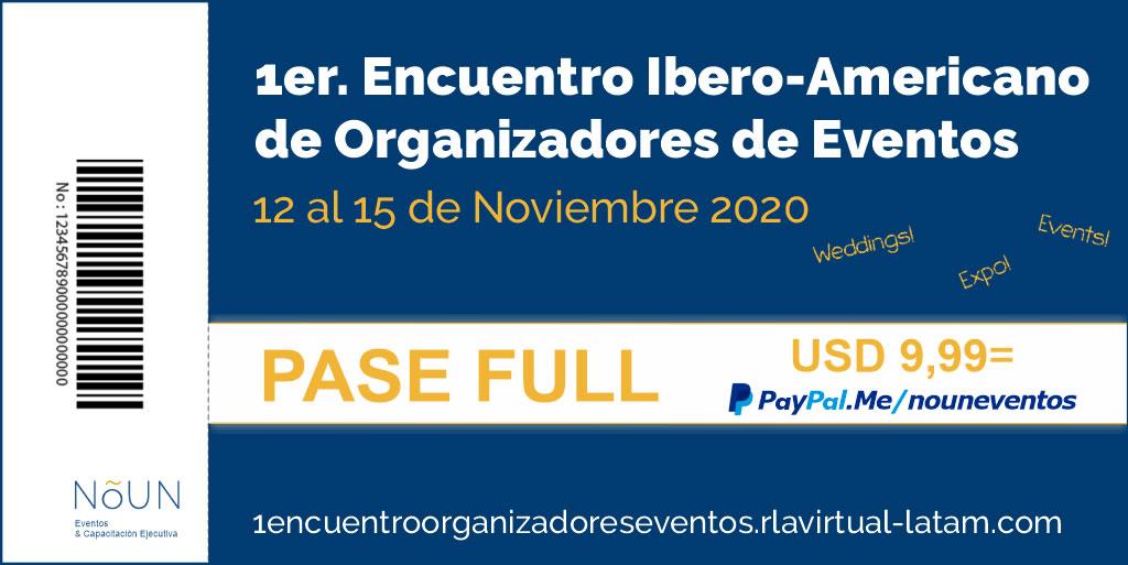 #15AñosDeAulasAbiertas Pase Full para el 1er. Encuentro Iberoamericano de Organizadores de Eventos.