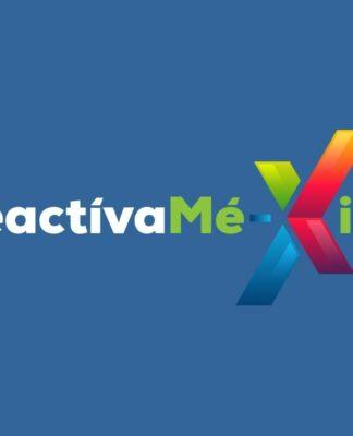 ReactívaMéxico, cuenta regresiva